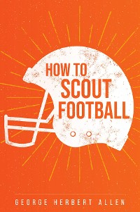 Cover How to Scout Football