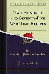 Cover Two Hundred and Seventy-Five War-Time Recipes