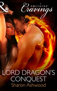 Cover Lord Dragon's Conquest (Mills & Boon Nocturne Cravings)
