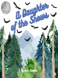 Cover A Daughter of the Snows