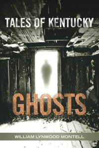 Cover Tales of Kentucky Ghosts