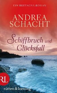 Cover Schiffbruch und Glücksfall