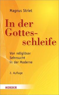 Cover In der Gottesschleife