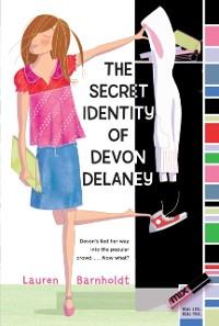 Cover Secret Identity of Devon Delaney