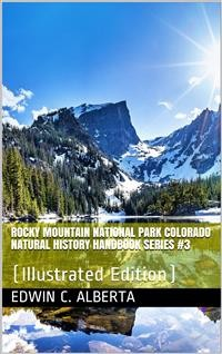 Cover Rocky Mountain National Park, Colorado / Natural History Handbook Series #3