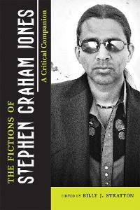 Cover The Fictions of Stephen Graham Jones