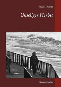 Cover Unseliger Herbst
