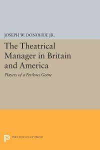 Cover The Theatrical Manager in Britain and America