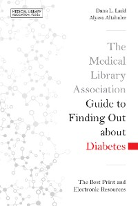 Cover The Medical Library Association Guide to Finding Out about Diabetes