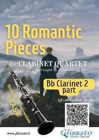 Cover 10 Romantic Pieces for Clarinet Quartet (CLARINET 2)