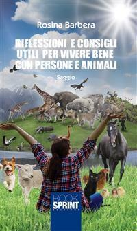 Cover Riflessioni e consigli utili per vivere bene con persone e animali