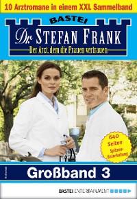 Cover Dr. Stefan Frank Großband 3