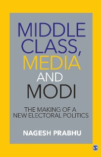 Cover Middle Class, Media and Modi