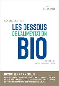 Cover Les Dessous de l'Alimentation Bio