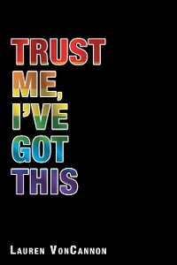 Cover Trust Me, I'Ve Got This