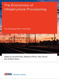 Cover The Economics of Infrastructure Provisioning