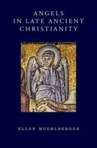 Cover Angels in Late Ancient Christianity