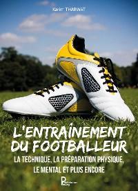 Cover L'entraînement du footballeur