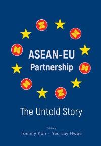 Cover Asean-eu Partnership: The Untold Story