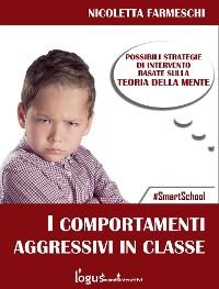 Cover Comportamenti aggressivi in classe