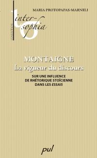 Cover Montaigne : La vigueur du discours