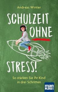 Cover Schulzeit ohne Stress