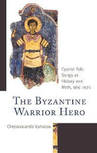 Cover The Byzantine Warrior Hero