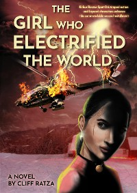 Cover The Girl Who Electrified The World