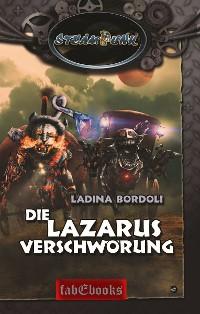 Cover SteamPunk 6: Die Lazarus Verschwörung