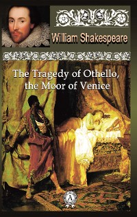 Cover The Tragedy of Othello, the Moor of Venice