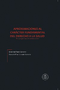 """Cover Aproximaciones al carácter fundamental del derecho a la salud """"las perspectivas de nuestra acción"""""""