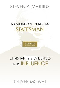 Cover A Celebration of Faith Series: Sir Oliver Mowat