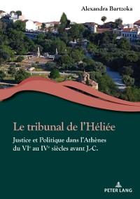 Cover Le tribunal de l'Heliee