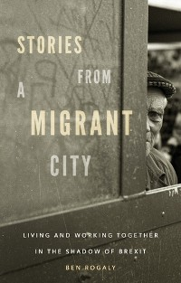 Cover Stories from a migrant city