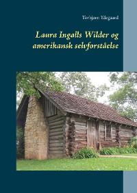 Cover Laura Ingalls Wilder og amerikansk selvforståelse