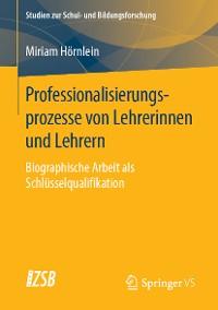 Cover Professionalisierungsprozesse von Lehrerinnen und Lehrern