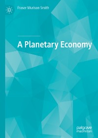 Cover A Planetary Economy