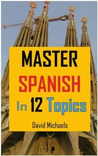 Cover Master Spanish in 12 Topics..