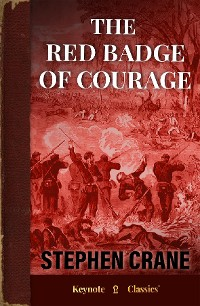 Cover The Red Badge of Courage (Annotated Keynote Classics)
