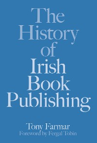 Cover The History of Irish Book Publishing