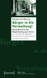 Cover Bürger in die Verwaltung!