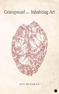 Cover Grimspound and Inhabiting Art