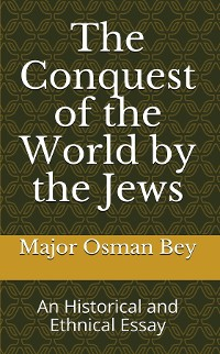Cover The Conquest of the World by the Jews