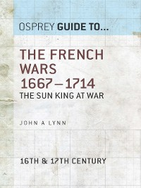 Cover The French Wars 1667–1714