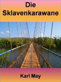 Cover Die Sklavenkarawane - 400 Seiten