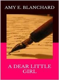 Cover A Dear Little Girl