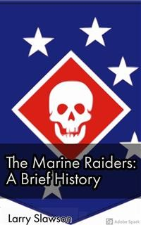 Cover The Marine Raiders: A Brief History