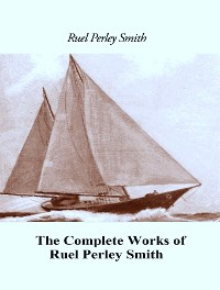 Cover The Complete Works of Ruel Perley Smith