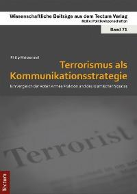 Cover Terrorismus als Kommunikationsstrategie