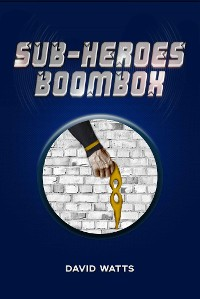 Cover Sub-Heroes: Boombox